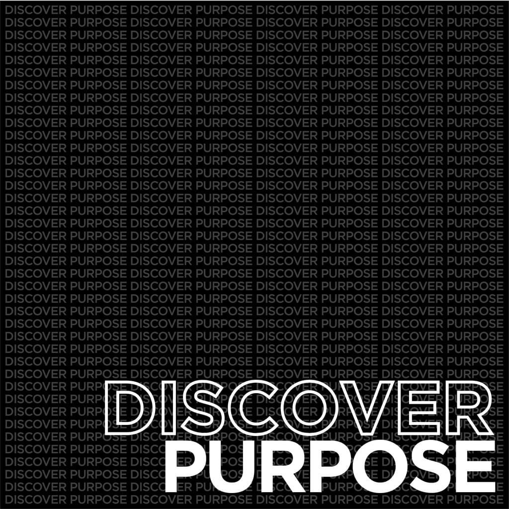 Discover Purpose